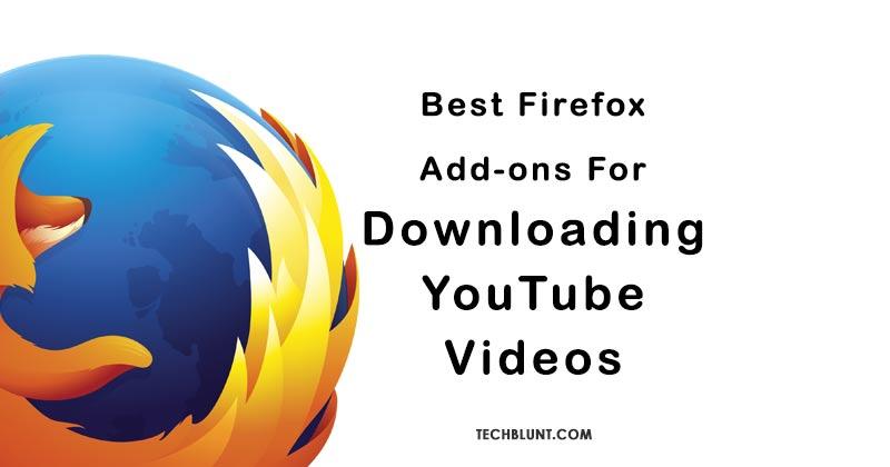 Best Firefox YouTube Videos Downloaders