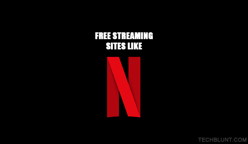 Free Streaming Sites Like Netflix